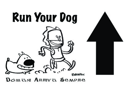 Run Your Dog - Freccia dritto