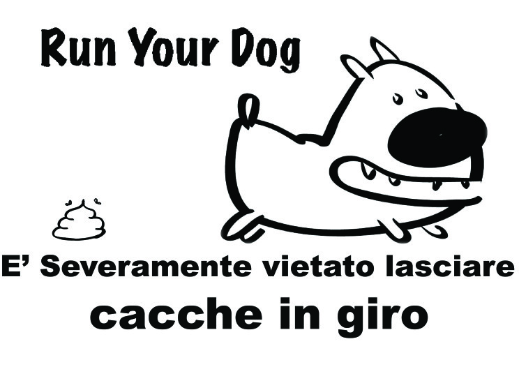 Run Your Dog - cacche